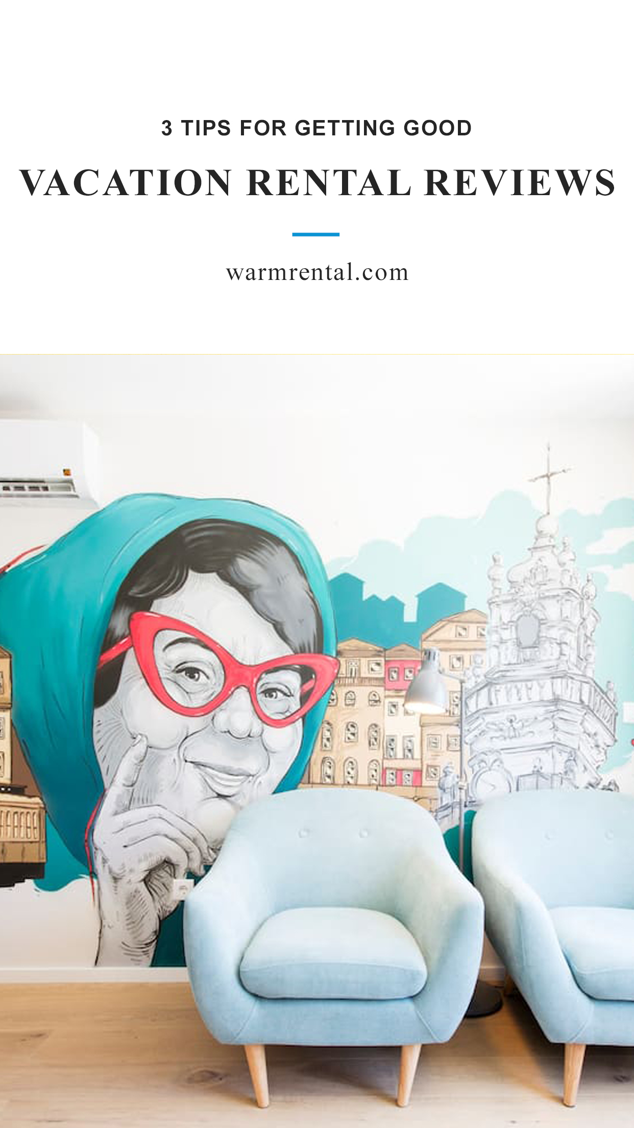 3 Tips For Getting Good Vacation Rental Reviews // WarmRental