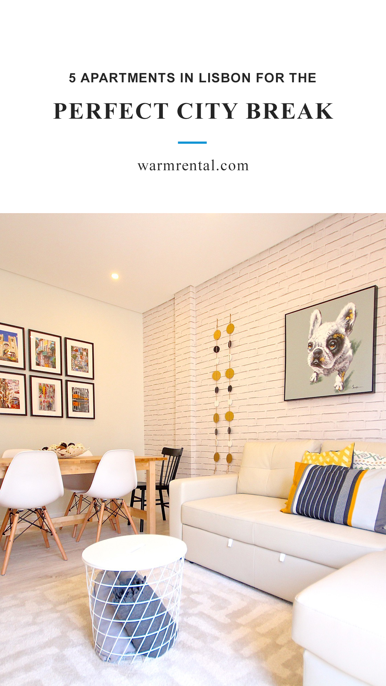 Apartments In Lisbon For The Perfect City Break // WarmRental